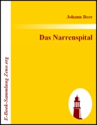 Das Narrenspital