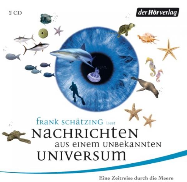 Frank Sch Tzing Nachrichten Aus Einem Unbekannten Universum