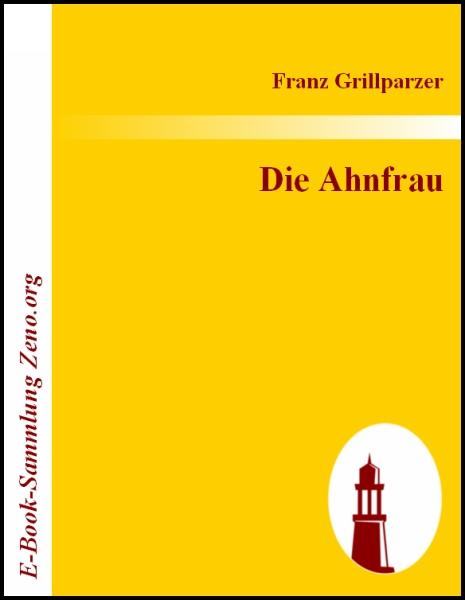 Franz Grillparzer die ahnfrau