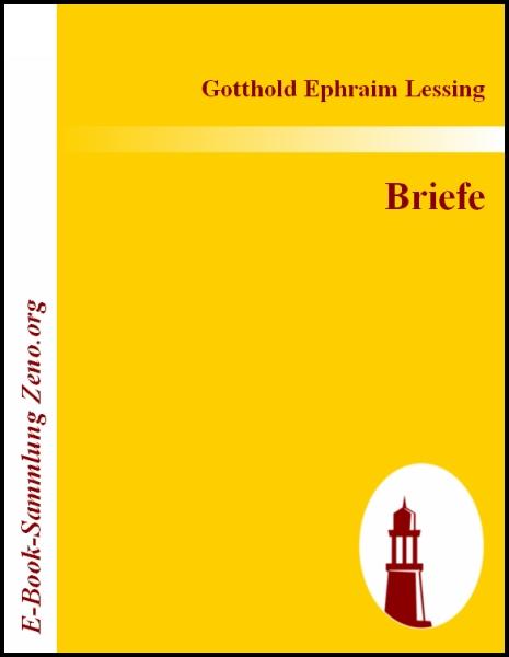 Briefe Von Lessing : Gotthold ephraim lessing briefe