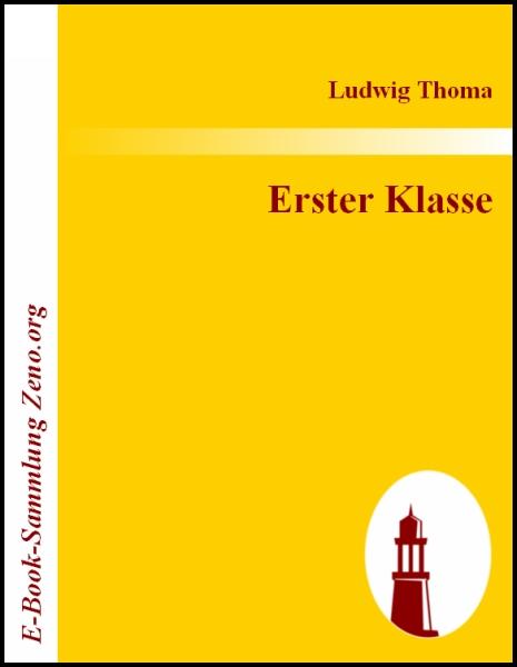 Ludwig Thoma Erster Klasse
