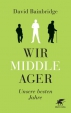 David Bainbridge: Wir Middle-Ager